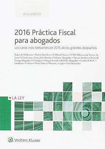 2016 Práctica fiscal para abogados (Anuarios)