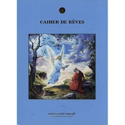 Cahier de rêves - Journal blanc + calendriers angéliques