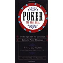 Poker: The Real Deal by Phil Gordon (2004-09-21)