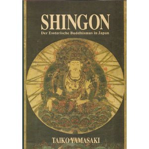 Shingon: Der Esoterischer Buddhismus in Japan