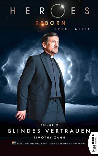Heroes Reborn - Folge 2: Blindes Vertrauen. Event Serie