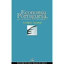 Economia Portuguesa, As Últimas Décadas (Portuguese Edition)