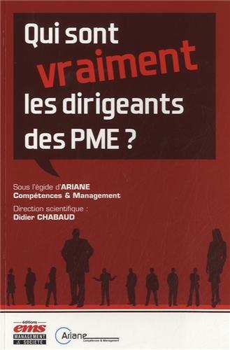 Qui sont (vraiment) les dirigeants des PME ? par Didier Chabaud
