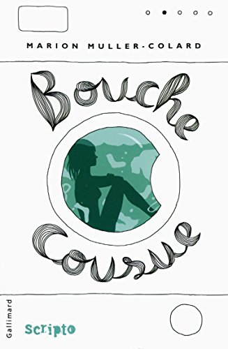 Bouche cousue (Scripto) par Marion Muller-Colard