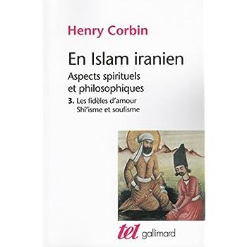 En Islam iranien (Tome 3): Aspects spirituels et philosophiques