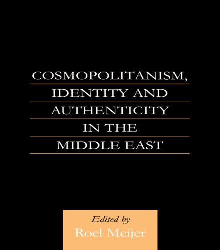 cosmopolitanism-identity-and-authenticity-in-the-middle-east