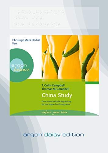 China Study (DAISY Edition): Die wissenschaftliche Begründung für eine vegane Ernährungsweise - Daisy Küche