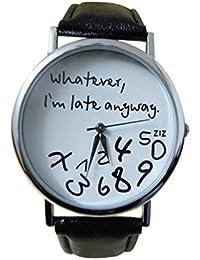 Reloj de Cuero para Mujer Caliente Lo Que Sea Que Llegue Tarde De Todos Modos, la Letra mira Nuevo (Negro)