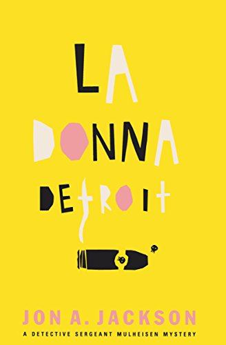 La Donna Detroit (The Detective Sergeant Mullheisen Mysteries) (English Edition) - Motor City Mafia