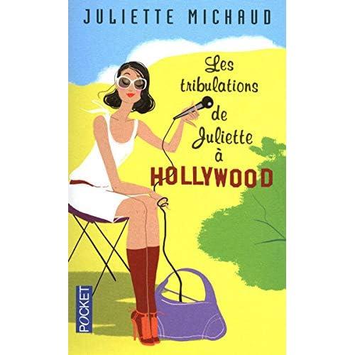 Les tribulations de Juliette à Hollywood