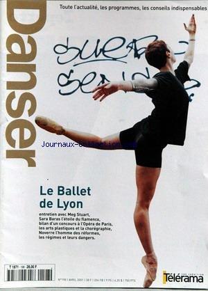 DANSER [No 198] du 01/04/2001 - LE BALLET DE LYON - MEG STUART - SARA BARAS - OPERA DE PARIS - LES ARTS PLASTIQUES ET LA CHOREGRAPHIE - NOVERRE L'HOMME DES REFORMES - LES REGIMES ET LEURS DANGERS.