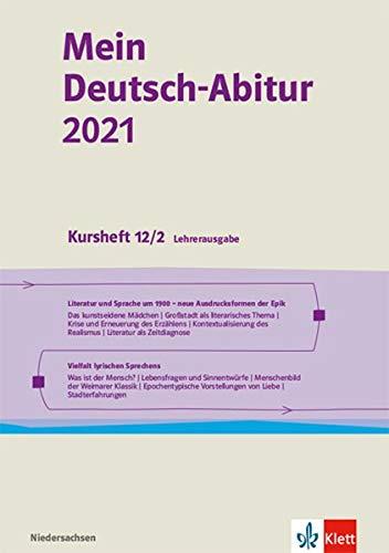Mein Deutsch-Abitur 2021. Ausgabe Niedersachsen: Kursheft 12/2 Lehrerausgabe Klasse 12