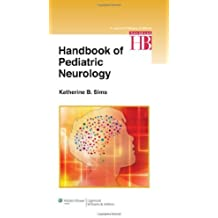 Handbook of Pediatric Neurology by Katherine Sims (2013-05-25)