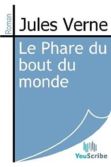 Le Phare du bout du monde par [Verne, Jules]