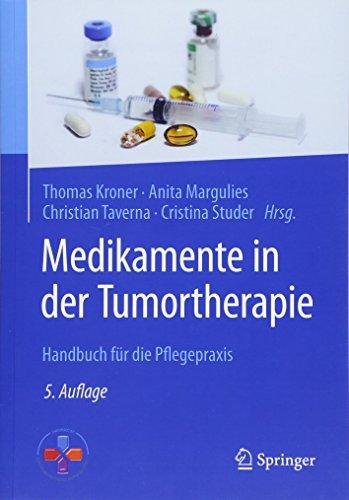 Medikamente in der Tumortherapie: Handbuch für die Pflegepraxis - Taschenbuch Medikamenten