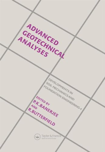 Advanced Geotechnical Analyses: Developments in Soil Mechanics and Foundation Engineering - 4