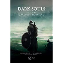 Dark Souls: Beyond The Grave, Volume 1