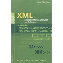 XML: Extensible Markup Language von Anfang an