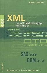 XML: Extensible Markup Language von Anfang an