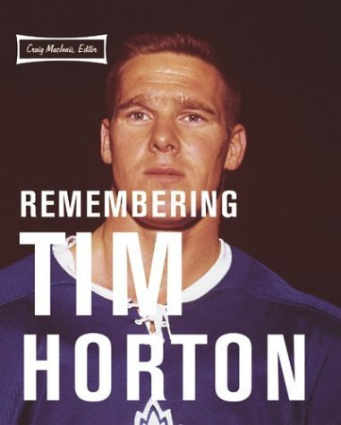 remembering-tim-horton-peter-goddard-books-2003-08-20