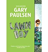 [( Lawn Boy )] [by: Gary Paulsen] [Mar-2009]