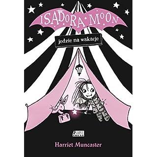 Isadora Moon jedzie na wakacje