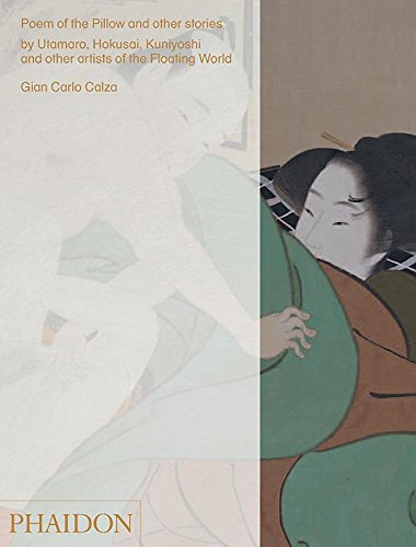 Poem of the pillow and other stories by utamaro hokusai, kuniyoshi and other artists of the floating world. ediz. a colori