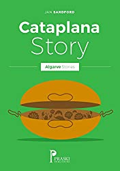 Algarve - Cataplana Story (Algarve Stories)
