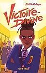 Victoire-Divine, tome 1 : La loi du collège par Kabuya