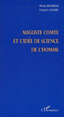 Auguste comte et l'idée de science de l'homme