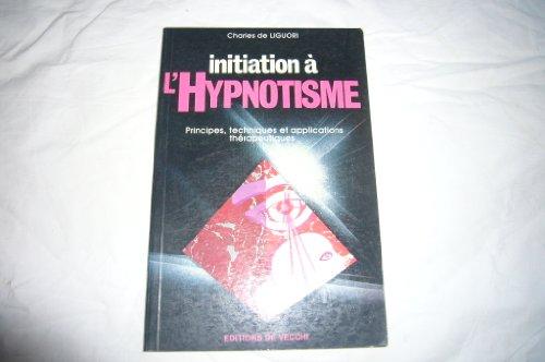 Initiation à l'hypnotisme