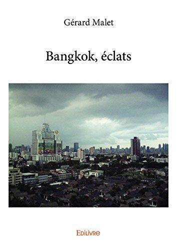 Descargar Libro Bangkok, éclats de Gérard Malet