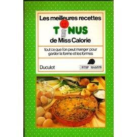 Les meilleures recettes tonus de Miss Calorie