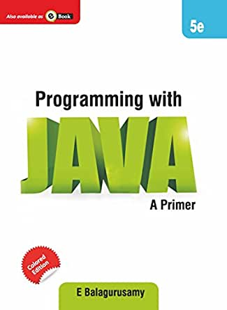 Programming with Java: A Primer