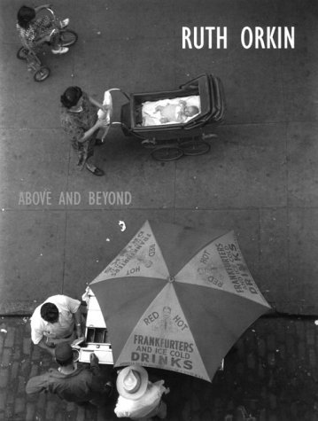 ruth-orkin-above-and-beyond-by-patricia-bosworth-1999-01-02