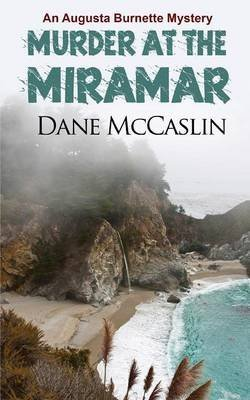[(Murder at the Miramar)] [By (author) Dane McCaslin] published on (March, 2014)