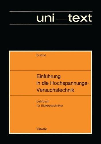 Einführung in die Hochspannungs-Versuchstechnik: Lehrbuch für Elektrotechniker