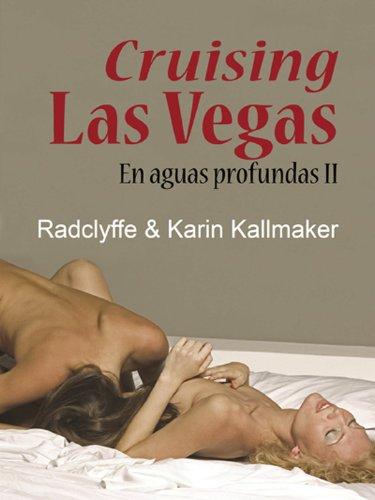 Cruising Las Vegas - En aguas profundas II (Salir del armario nº 190) por Radclyffe