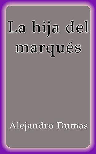 La Hija Del Marqués