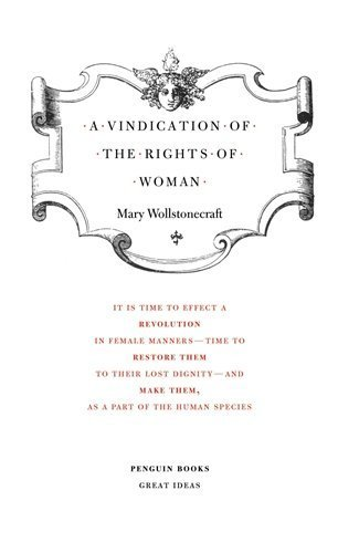 A Vindication of the Rights of Woman (Penguin Classics) Revised Edition by Wollstonecraft, Mary published by Penguin Classics (2004) Paperback