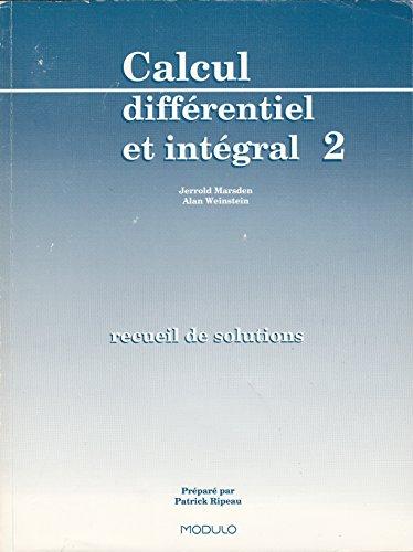 Calcul Differentiel et Intégral 2 Marsden/Weinstein Soltns