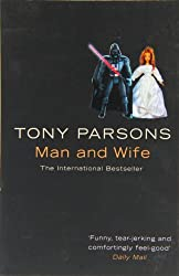 Man and Wife by Tony Parsons (2008-08-04)