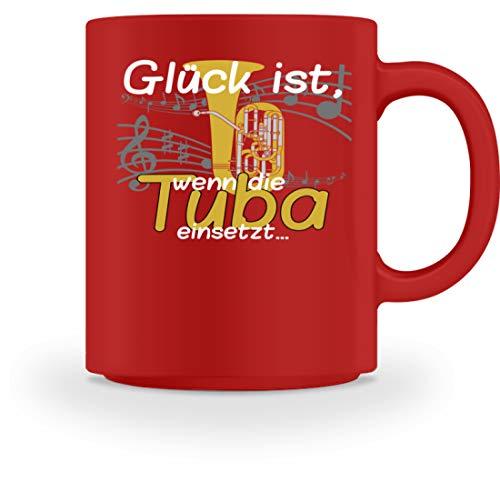 Glück ist, wenn die Tuba einsetzt - für Tubistinnen und Tubisten, die Blasmusik lieben - Tasse -M-Rot