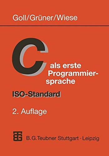 C als erste Programmiersprache: ISO-Standard - Zeiger System