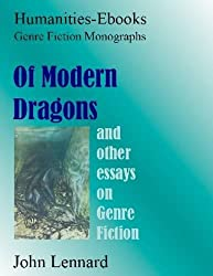 Of Modern Dragons: And Other Essays on Genre Fiction (Genre Fiction Monographs) by John Lennard (2008-08-19)