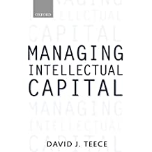 [(Managing Intellectual Capital : Organizational, Strategic and Policy Dimensions)] [By (author) David J. Teece] published on (February, 2001)