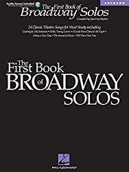 The First Book of Broadway Solos: Soprano (Book & online audio access) by Joan Frey Boytim (2001-10-01)
