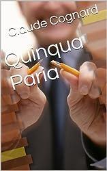 Quinqua Paria: Pour te virer, il nous suffit d'être patient. Un jour ou l'autre, tu commettras une faute.  Ça prendra le temps que ça prendra.