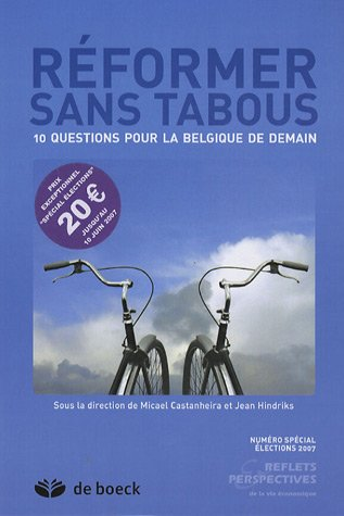 Rformer sans tabous : 10 questions pour la Belgique de demain
