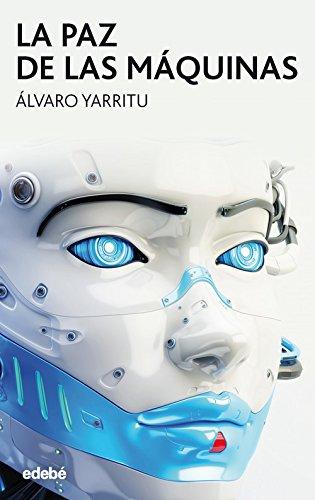 La paz de las máquinas (Periscopio) por Álvaro Yarritu